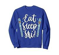 Live Eat Sleep Ski Shirts Sweatshirt Royal Blue