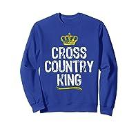 Cross Country King Running Runner Funny Cool Gift T-shirt Sweatshirt Royal Blue