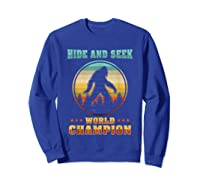 Cool Bigfoo Hide And Seek World Champion Shirts Sweatshirt Royal Blue