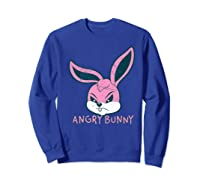 Angry Bunny Rabbit Lovers Cute Bunnies Happy Easter Day Gift Shirts Sweatshirt Royal Blue