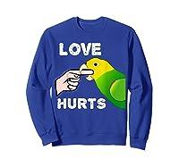 Love Hurts Yellow Head Amazon Parrot Biting Finger Shirts Sweatshirt Royal Blue