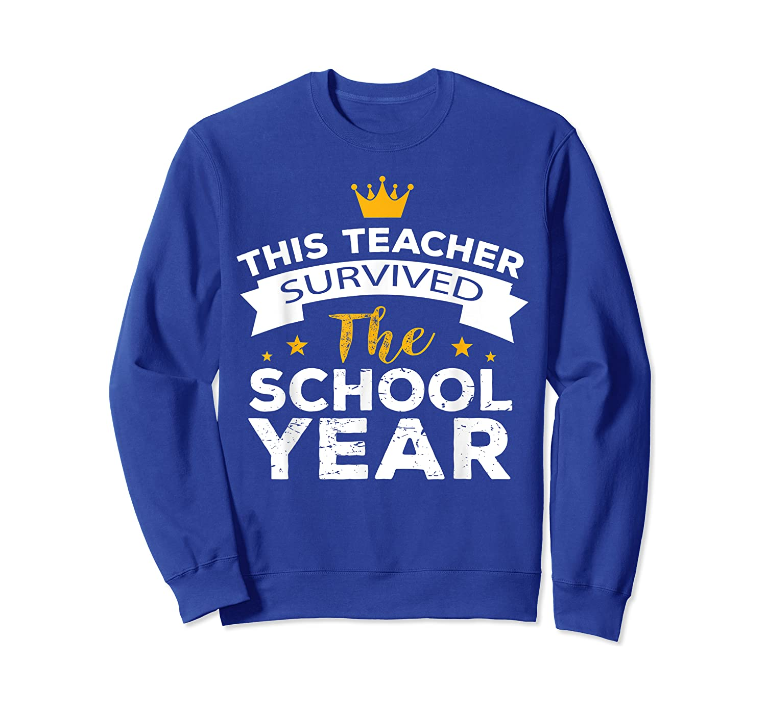 This Tea Survived The School Year - Last Day Shirt Crewneck Sweater