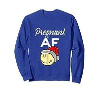 Pregnant Af Baby Bump Christmas Shirts Sweatshirt Royal Blue