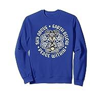 Sky Above Earth Below Peace Within Goat Yoga Cute Funny Premium T-shirt Sweatshirt Royal Blue