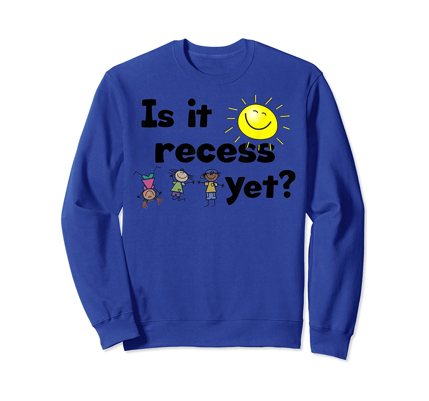 Is It Recess Yet Multicultural Back To School Shirts Crewneck Sweater
