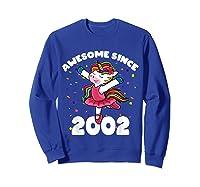 Awesome Since 2002 Ballerina Unicorn Birthday Rainbow Girls T-shirt Sweatshirt Royal Blue
