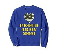 Proud Army Mom Shirts Sweatshirt Royal Blue