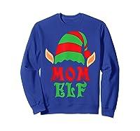 Christmas Mom Elf T Shirt Family Pajamas Xmas Mother Elves T-shirt Sweatshirt Royal Blue