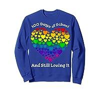 Funny 100th Day Of School Tea Heart Valentine Day Shirts Sweatshirt Royal Blue