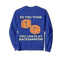 Best Ever Funny Backgammon Player Tee Board Game T Shirt Sweatshirt Royal Blue