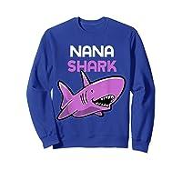 Nana Shark Funny Family Gift Mother's Day Shirts Sweatshirt Royal Blue