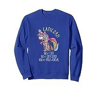 Caticorn Magical Unicorn Cat Animal Lover Gift Shirts Sweatshirt Royal Blue