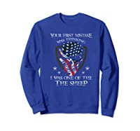 Your First Mistake Was Thinking I Was One Of The Sheep Skull Premium T-shirt Sweatshirt Royal Blue