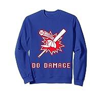 Done Damage Red Boston Championship Baseball Fan Awesome T-shirt Sweatshirt Royal Blue