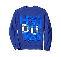 Honduras 504 Hnd Catracho T-shirt Sweatshirt Royal Blue