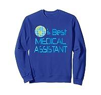 Medical Assistant Job Occupation Gift Shirts Sweatshirt Royal Blue