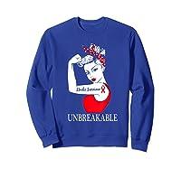 Stroke Survivor Unbreakable Strong Shirts Sweatshirt Royal Blue