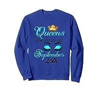 Libra Birthday Queens Are Born On September 26th Libra Girl Shirts Sweatshirt Royal Blue