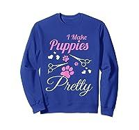 Pet Grooming For Cute Groomer Gift Shirts Sweatshirt Royal Blue