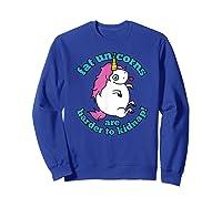 Fat Unicorns Are Harder To Nap Funny Humor Gift Shirts Sweatshirt Royal Blue
