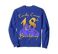 Disney Aladdin Genie Totally Cosmic 18th Birthday T-shirt Sweatshirt Royal Blue