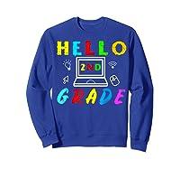 Hello 2nd Grade Tea Back To School Online Teaching T-shirt Sweatshirt Royal Blue