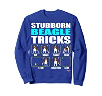 Funbeagle Stubborn Beagle Tricks Beagle Gift Shirts Sweatshirt Royal Blue