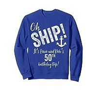 Ernie And Debs Birthday Cruise Shirts Sweatshirt Royal Blue