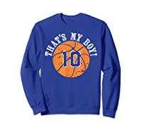 Unique That\\\'s My Boy #10 Basketball Player Mom Or Dad Gifts T-shirt Sweatshirt Royal Blue
