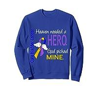 Bladder Cancer Heaven Needed A Hero God Picked Mine Shirts Sweatshirt Royal Blue