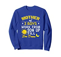 Mother's Day Mother Of 3 Shirts Sweatshirt Royal Blue
