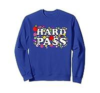 Hard Pass Floral Baseball Feminist Shirts Sweatshirt Royal Blue