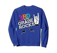 3rd Grade Rocks, 1st Day Of School Shirt Students Teas Sweatshirt Royal Blue