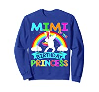 Mimi Of The Birthday Princess T-shirt Dabbing Unicorn Gift T-shirt Sweatshirt Royal Blue