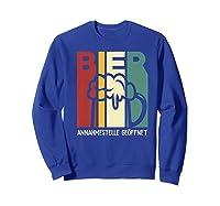 Vintage Beer Reception Beer Bier Annahmestelle Geffnet Shirts Sweatshirt Royal Blue