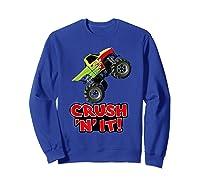 Crush N It For And Shirts Sweatshirt Royal Blue