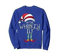 I'm The Whiskey Elf Family Matching Christmas Gift Group Shirts Sweatshirt Royal Blue