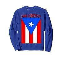 Puerto Rican San Lorenzo Puerto Rico Flag Shirt Sweatshirt Royal Blue