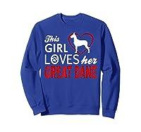 Cute This Girl Loves Her Great Dane Dog Lover T-shirt Sweatshirt Royal Blue