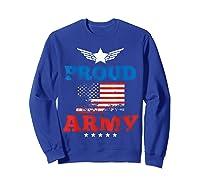 Proud Army American Soldier Air Flag Honor Gift T-shirt Sweatshirt Royal Blue