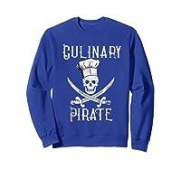 Fun Culinary T-shirt Vintage Culinary Pirate Skull Chef Hat Sweatshirt Royal Blue