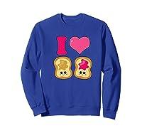 Cute I Heart Love Peanut Butter And Jelly Kawaii Shirts Sweatshirt Royal Blue