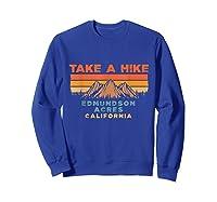 California Vintage Take A Hike Edmundson Acres Moutain T-shirt Sweatshirt Royal Blue