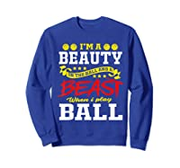 A Beauty In The Hall Funny T Shirt For Basketball Players Sweatshirt Royal Blue