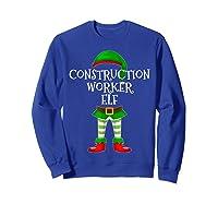 Construction Worker Elf Matching Family Christmas Design Shirts Sweatshirt Royal Blue