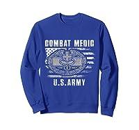 Combat Medic Us Army Flag America 4th July Shirts Sweatshirt Royal Blue