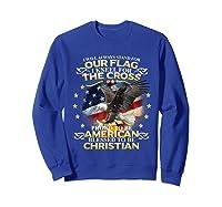 Christian Patriotic American Flag Shirts Sweatshirt Royal Blue