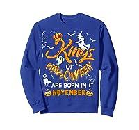 Kings Of Halloween Are Born In November Birthday Costume Shirts Sweatshirt Royal Blue