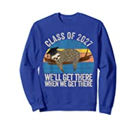 Distressed 5th Grade Class Of 2027 Sloth Grow With Me T-shirt Sweatshirt Royal Blue