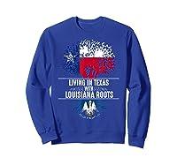Texas Home Louisiana Roots State Tree Flag Shirt Love Gift Sweatshirt Royal Blue